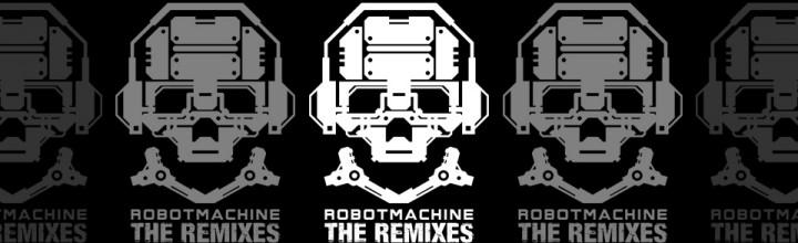 Dynamik Bass System – Robotmachine (The Remixes)